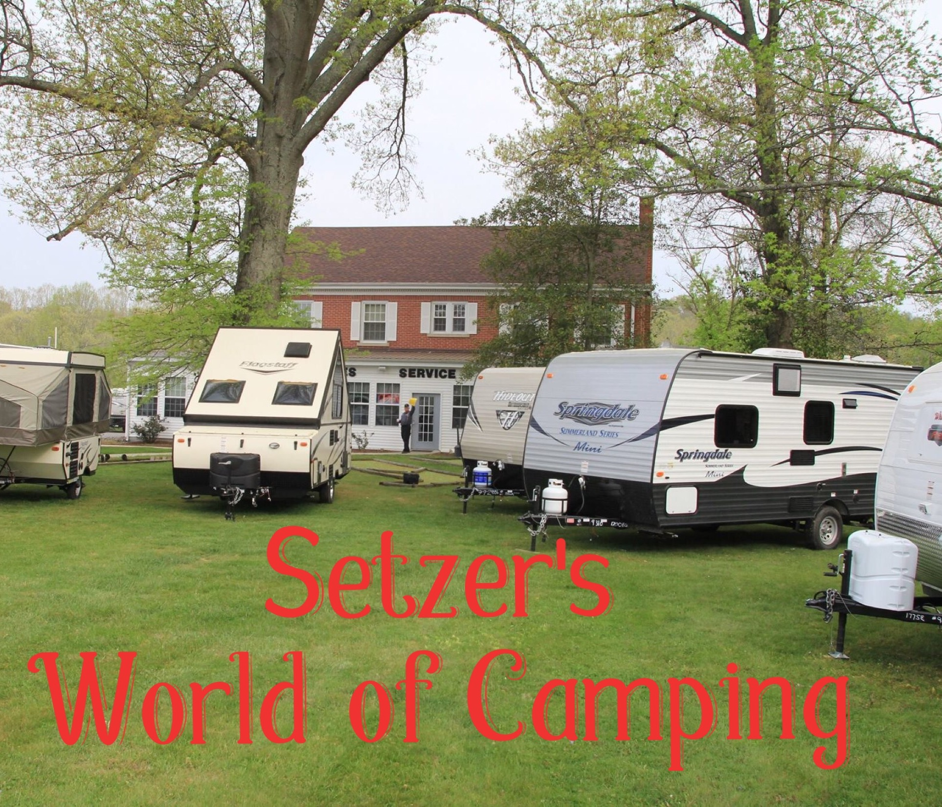 Setzer's World of Camping Trailers