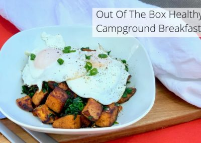 Out Of The Box Healthy Campground Breakfast.
