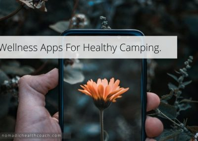 Wellness Apps For Healthy Camping